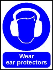 More info on 'Wear Ear Protectors' - Safety Sign